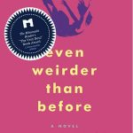 Even Weirder Than Before by Susie Taylor