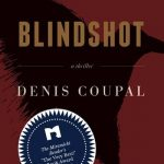 Blindshot by Denis Coupal