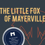The Little Fox of Mayerville by Éric Mathieu, Translated by Peter McCambridge