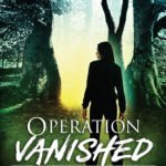 Operation Vanished by Helen C. Escott