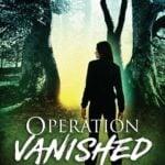 Operation Vanished by Helen C. Escott