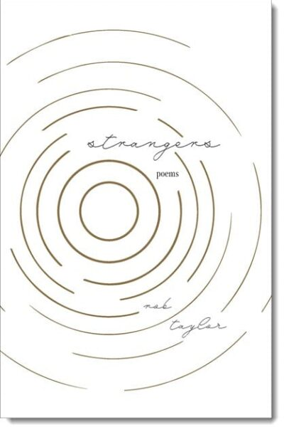 """Revelation and Reconciliation in Rob Taylor's """"Strangers"""""""