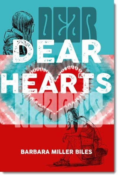 Dear Hearts by Barbara Miller Biles