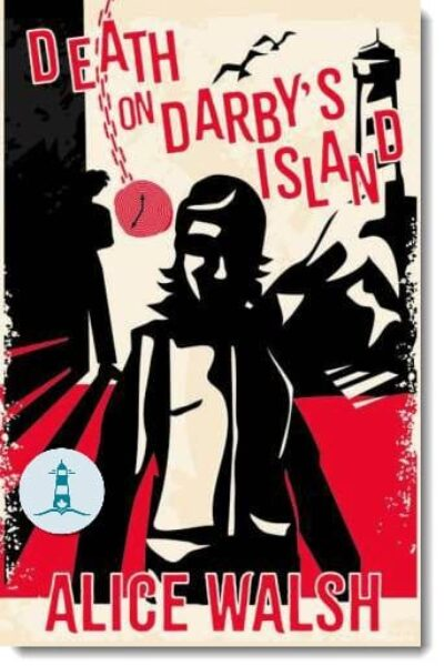 Death on Darby's Island by Alice Walsh