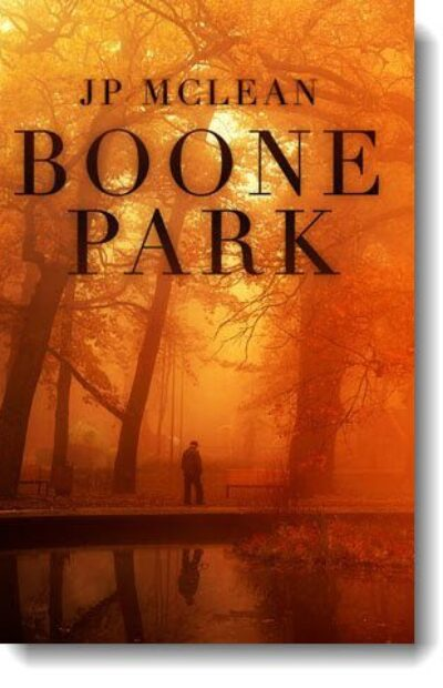 Boone Park, a Short Story by JP McLean