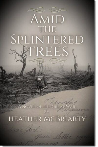 Amid the Splintered Trees by Heather McBriarty