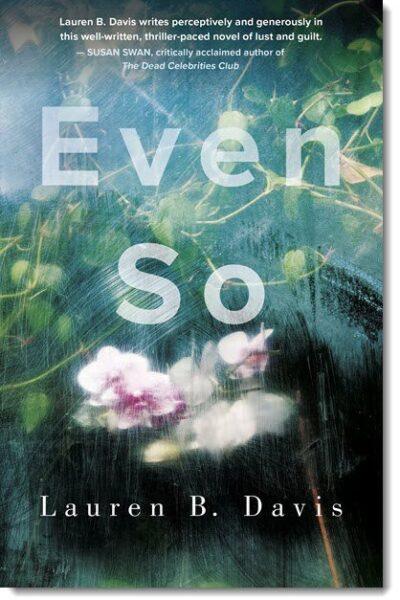 Even So by Lauren B. Davis