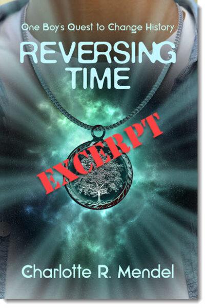 Excerpt: Reversing Time by Charlotte Mendel