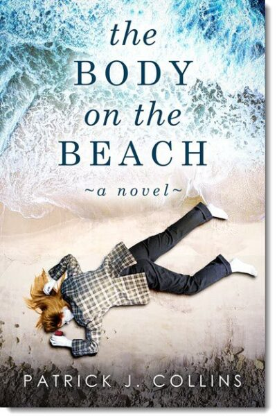 The Body On The Beachby Patrick J. Collins